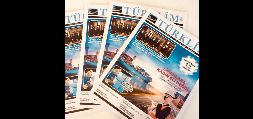 Türkiye Limancılık Sektörü'nün İlk ve Tek Dergisi